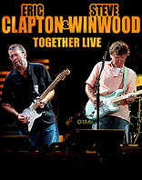 Eric Clapton & Steve Winwod Live Together 2010