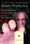 BOBBY WHITLOCK PUBLISHES HIS AUTOBIOGRAPHY THIS WINTER