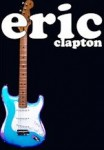 Eric Clapton World Tour 2011 – New Concert Dates Europe