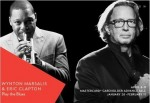 Wynton Marsalis and Eric Clapton Play The Blues – Friday, April 8 and Saturday, April 9, 8pm Lincoln Center, NYC
