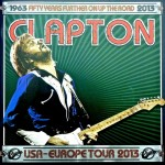 Eric Clapton – o2 World – Berlin, Germany – May 30, 2013